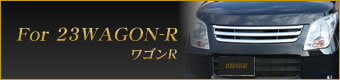 For 23WAGON-R ワゴンR
